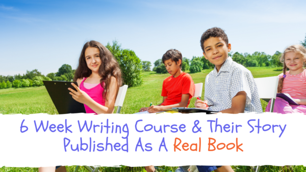 6 Week Writing Course & Their Story Published As A Real Book