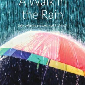 A Walk In the Rain Shauna Haughey