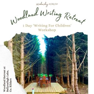 Woodland Writing Retreat at Ballynafagh Lake
